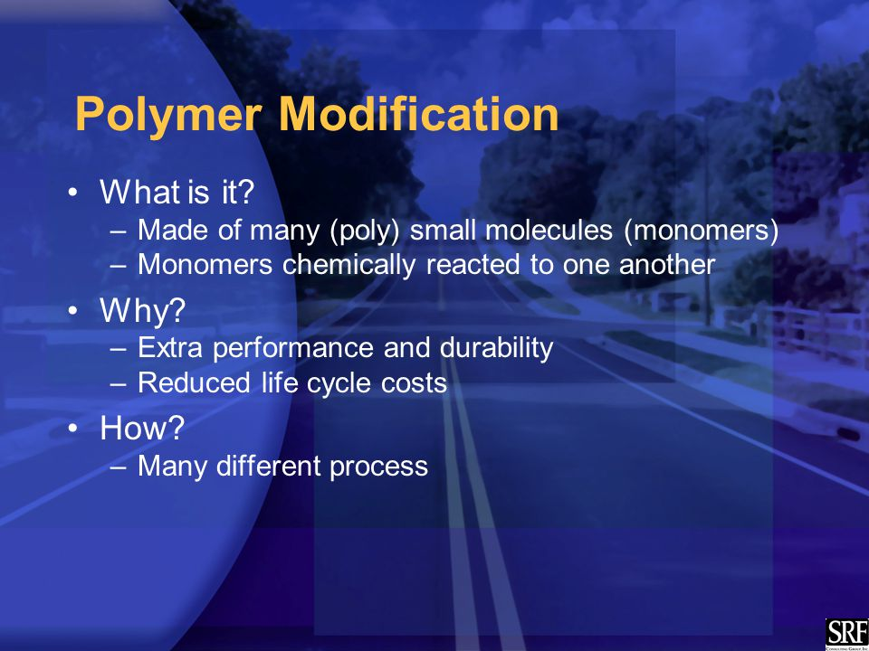 Polymer Modification What is it.