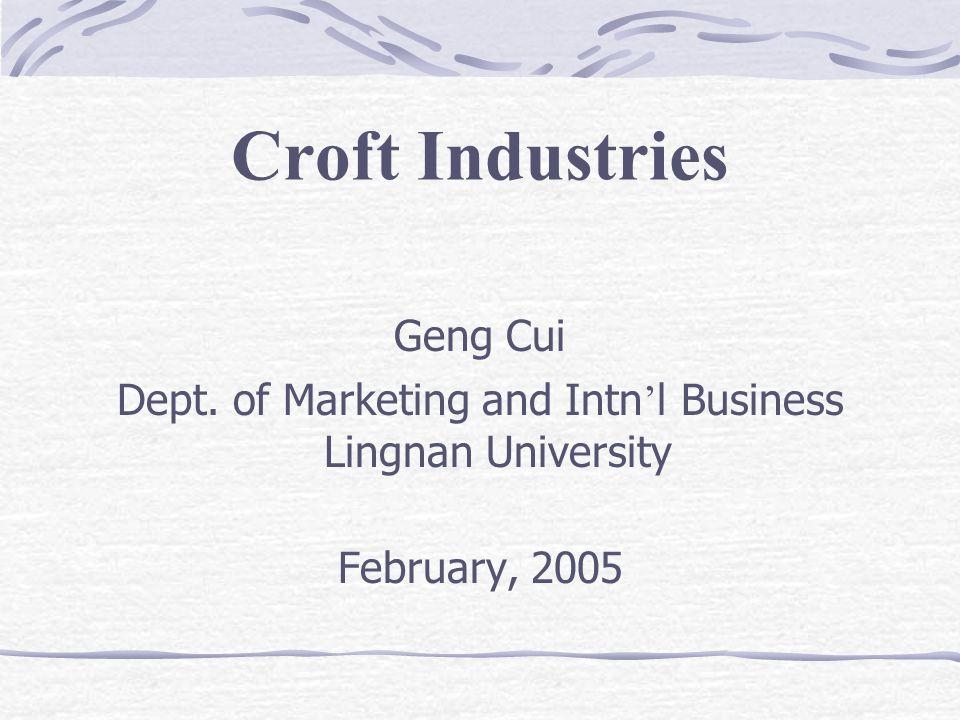 Croft Industries Geng Cui Dept.