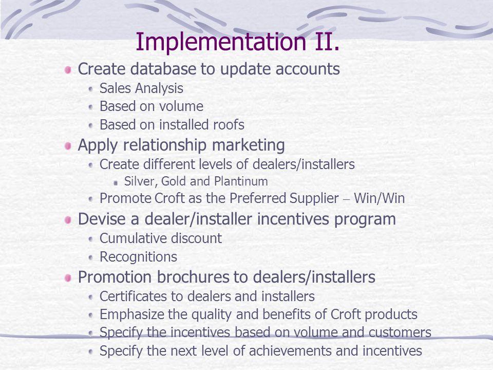 Implementation II.