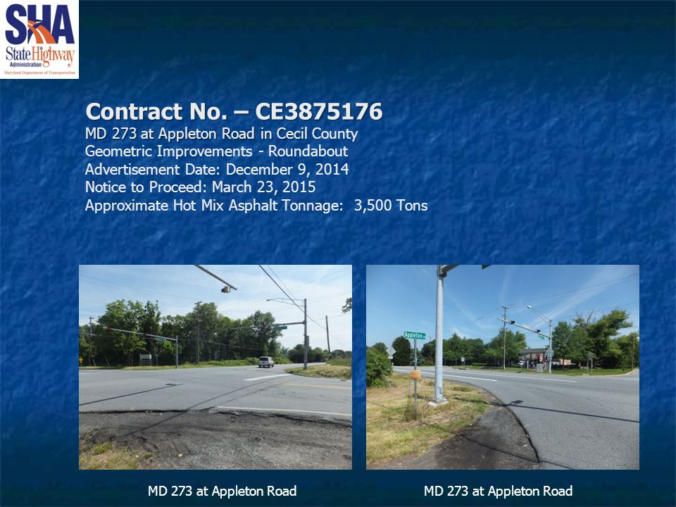 Contract No. – CE3875176 MD 273 at Appleton Road in Cecil Contract No.