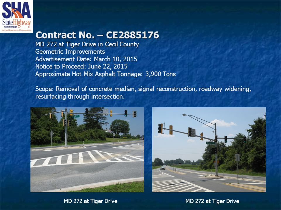 Contract No. – CE2885176 MD 272 at Tiger Drive in Cecil County Contract No.