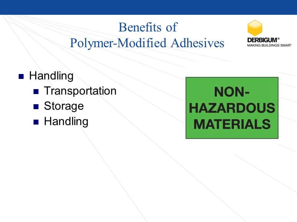Benefits of Polymer-Modified Adhesives Handling Transportation Storage Handling