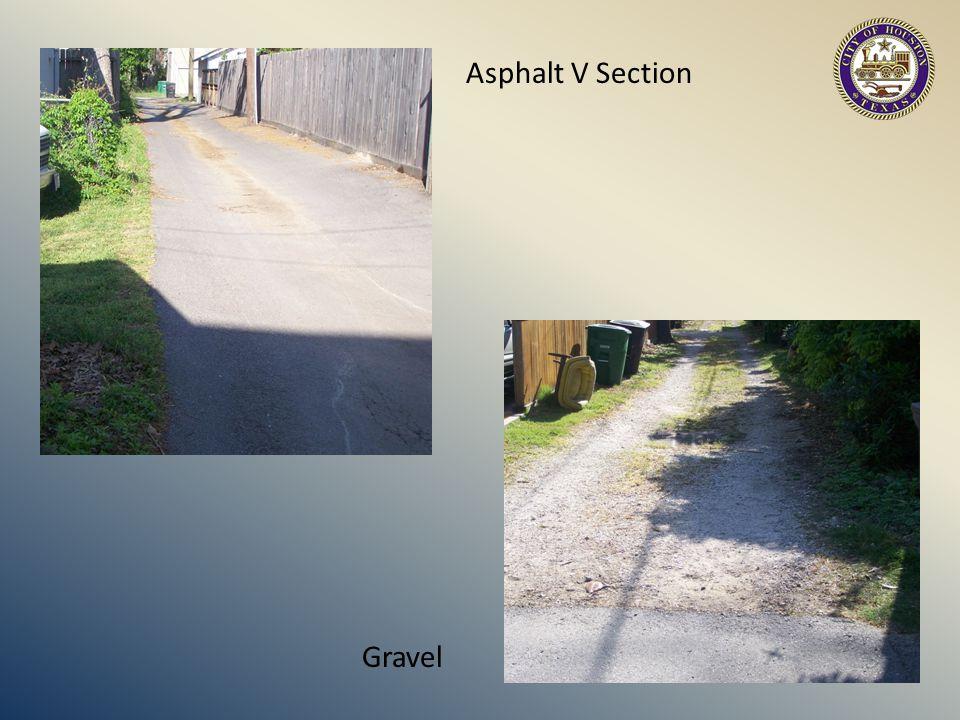 Asphalt V Section Gravel
