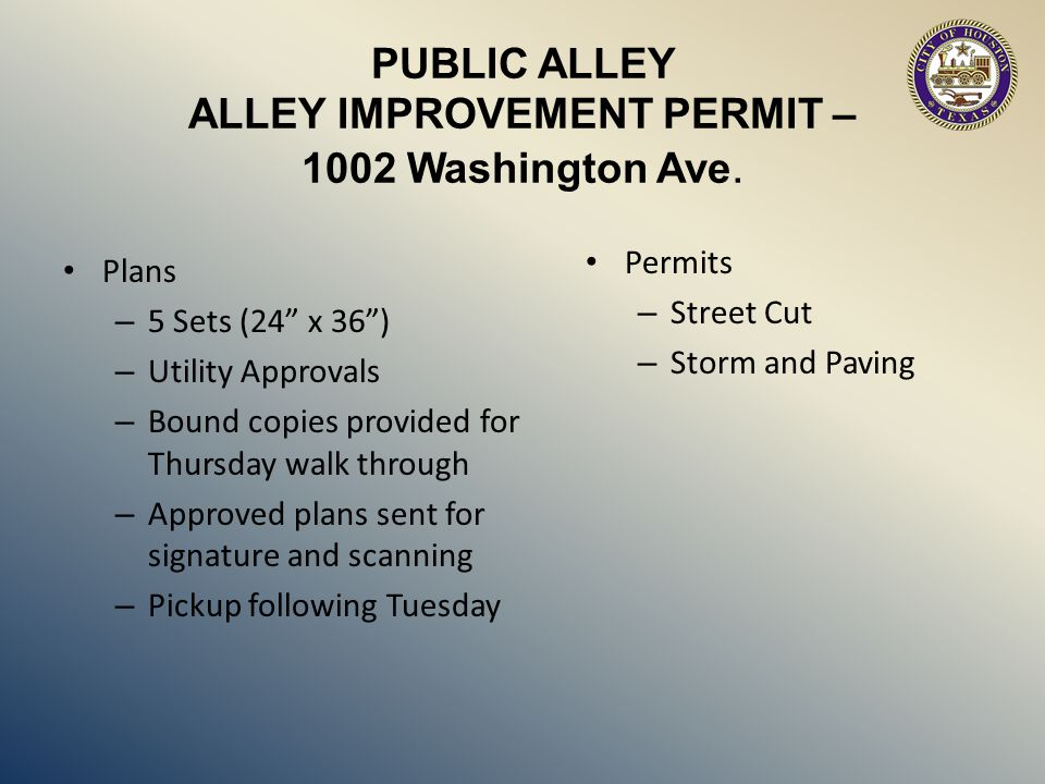 """PUBLIC ALLEY ALLEY IMPROVEMENT PERMIT – 1002 Washington Ave. Plans – 5 Sets (24"""" x 36"""") – Utility Approvals – Bound copies provided for Thursday walk"""