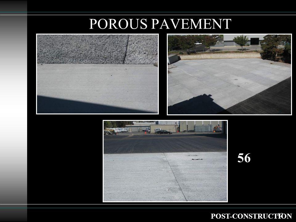 42 POROUS PAVEMENT POST-CONSTRUCTION 56