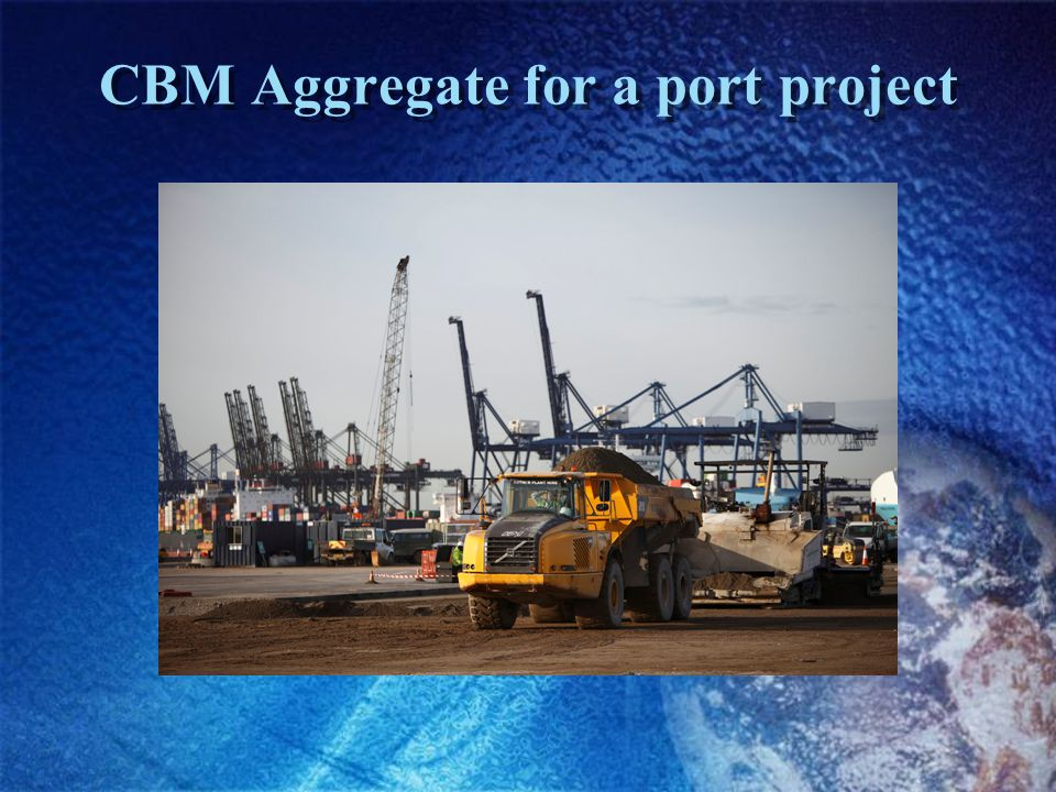 CBM Aggregate for a port project