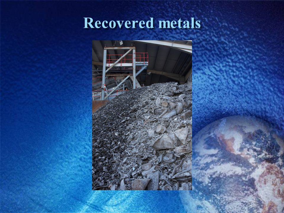 Recovered metals