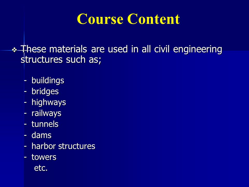 CEMENTITIOUS MATERIALS  Although there are several different materials which have adhesive properties, three types are of particular interest to civil engineers.