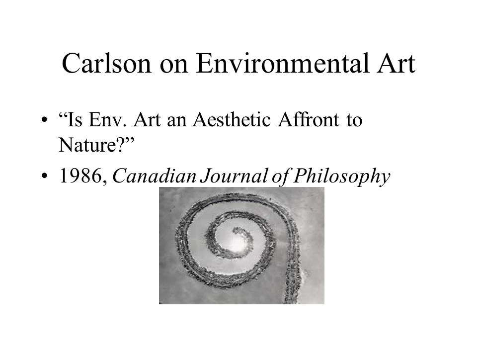 Carlson on Environmental Art Is Env.