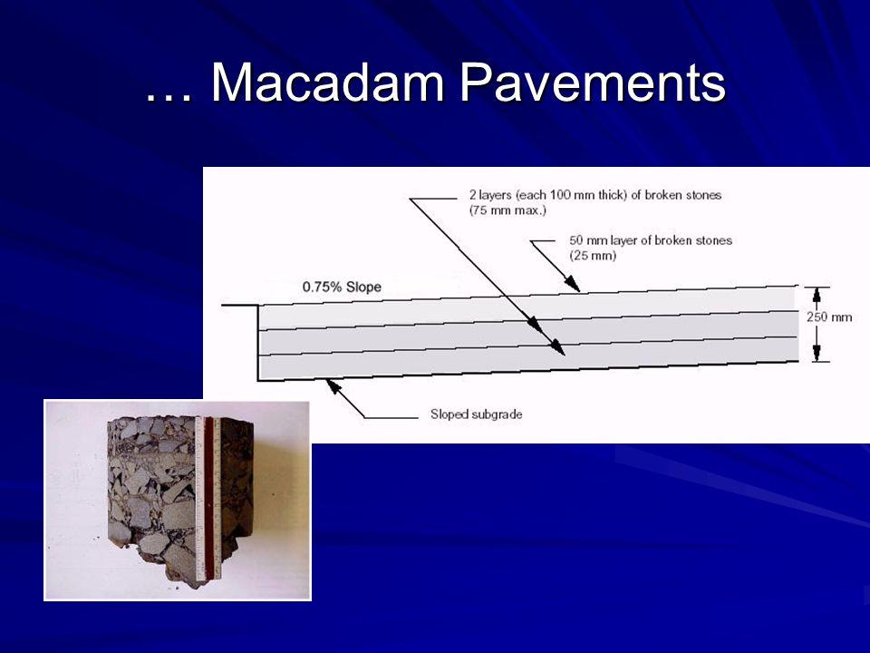 … Macadam Pavements