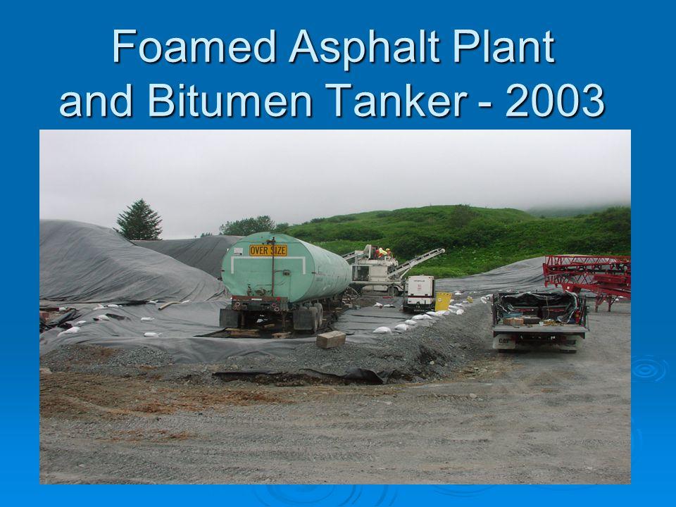 Foamed Asphalt Plant and Bitumen Tanker - 2003