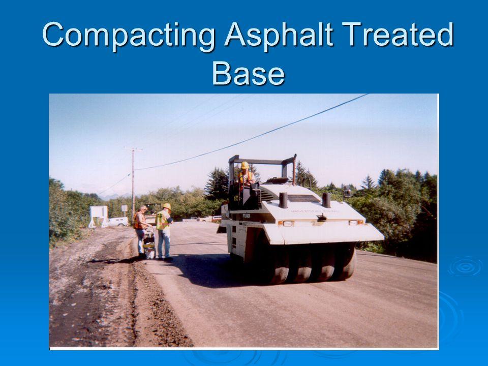 Compacting Asphalt Treated Base