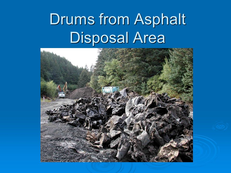 Drums from Asphalt Disposal Area