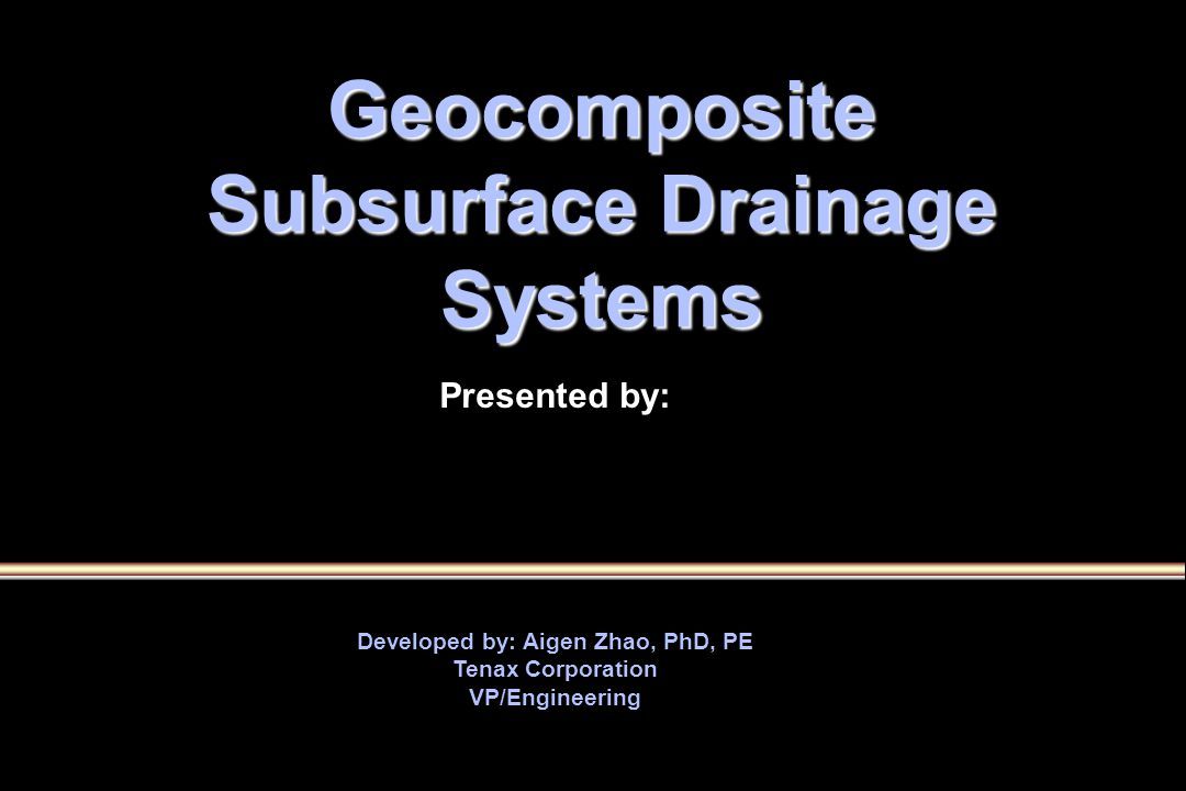 Geocomposite Drain Requirements t t Sufficiently high inflow permeability to allow uninhibited flow from the adjacent pavement section during any major rainfall event t t Sufficient stiffness to support traffic without significant deformation under dynamic loading t t Sufficient transmissivity to rapidly drain the pavement section and prevent saturation of the base t t Sufficient air void exist within the geocomposite to provide a capillary break Christopher, Hayden, and Zhao, Roadway Base and Subgrade Geocomposite Drainage Layers, ASTM STP 1390, American Society for Testing and Materials, June,1999.