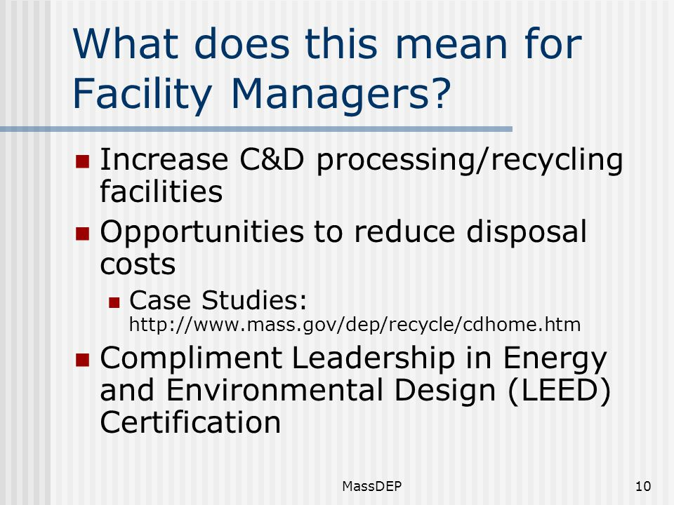 MassDEP10 What does this mean for Facility Managers.