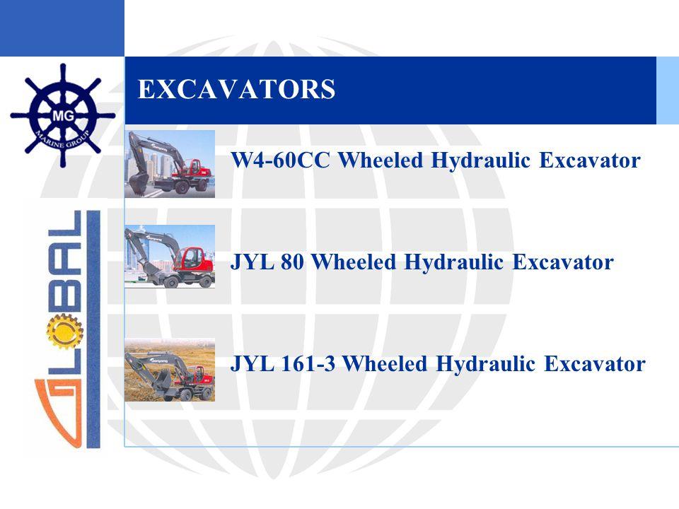 EXCAVATORS  W4-60CC Wheeled Hydraulic Excavator  JYL 80 Wheeled Hydraulic Excavator  JYL 161-3 Wheeled Hydraulic Excavator