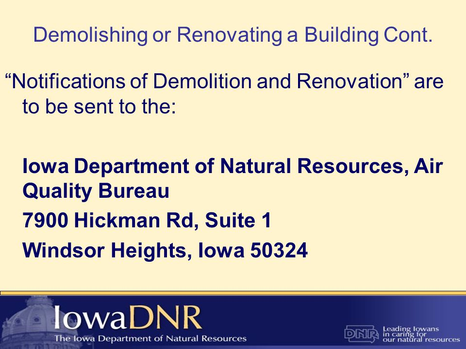 Demolishing or Renovating a Building Cont.