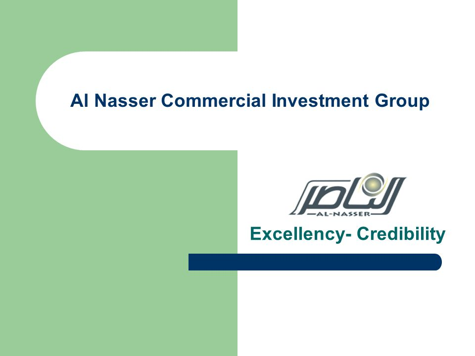 Al Nasser Commercial Investment Group Excellency- Credibility