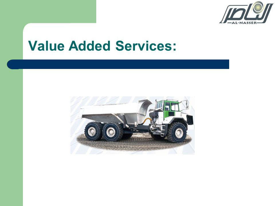 Value Added Services: