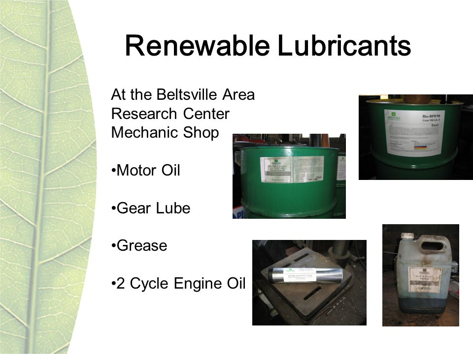 Renewable Lubricants At the Beltsville Area Research Center Mechanic Shop Motor Oil Gear Lube Grease 2 Cycle Engine Oil