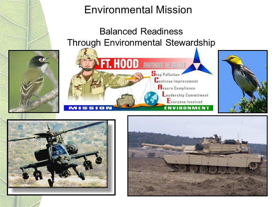 Environmental Mission Balanced Readiness Through Environmental Stewardship