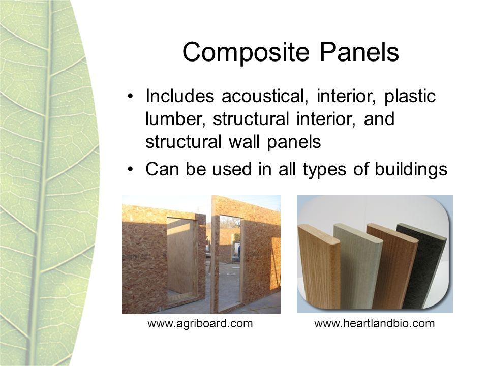 www.heartlandbio.comwww.agriboard.com Composite Panels Includes acoustical, interior, plastic lumber, structural interior, and structural wall panels