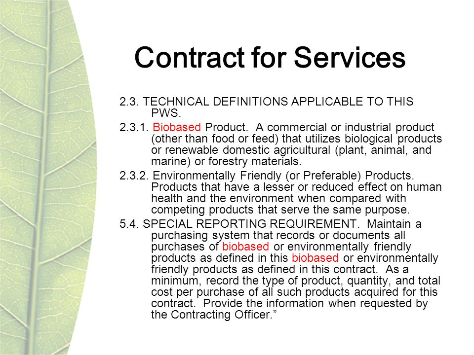 Contract for Services 2.3. TECHNICAL DEFINITIONS APPLICABLE TO THIS PWS.