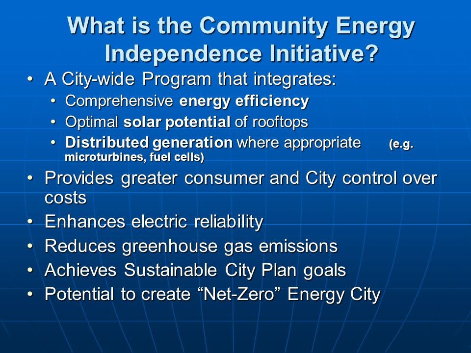 Santa Monica Community Energy Independence Initiative Approved March, 2006