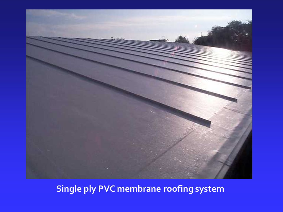 Single ply PVC membrane roofing system