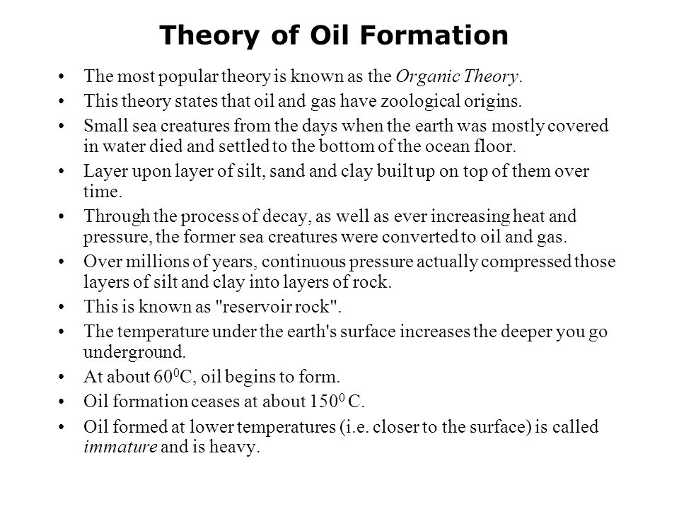 Formation of Oils & Gas