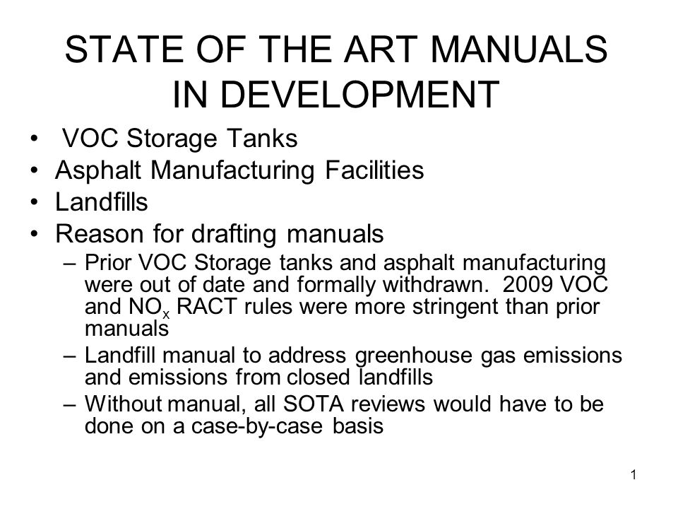 2 STATE OF THE ART MANUALS IN DEVELOPMENT For all Manuals, drafts have been shared with stakeholders before the formal public comment period is held Stakeholder comments are being fully evaluated