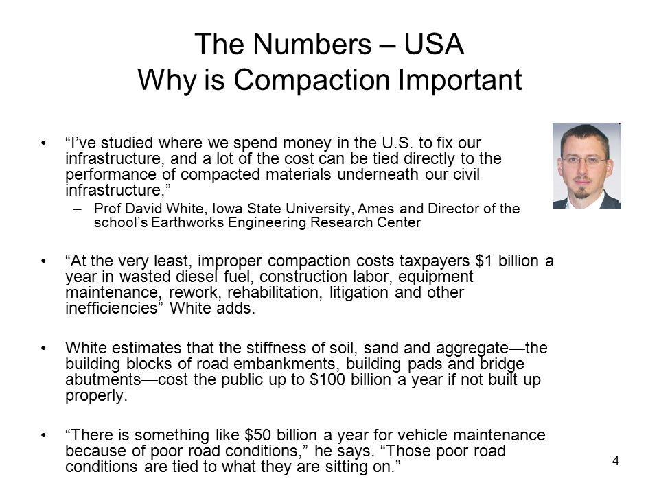 4 The Numbers – USA Why is Compaction Important I've studied where we spend money in the U.S.