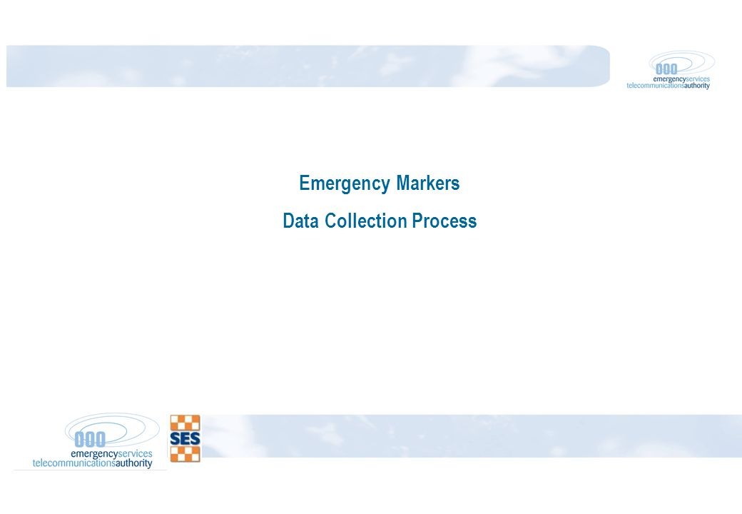 Emergency Markers Data Collection Process
