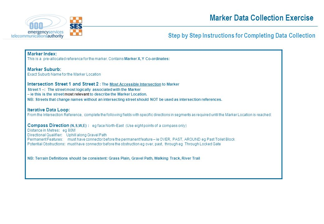 Marker Data Collection Exercise Step by Step Instructions for Completing Data Collection Marker Index: This is a pre-allocated reference for the marker.