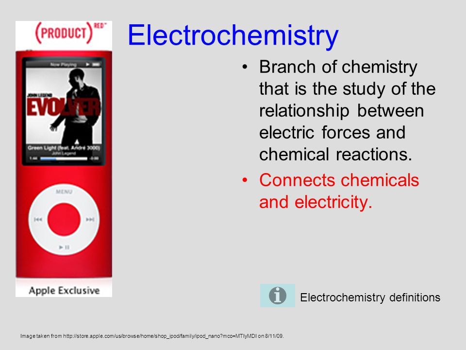 Electrochemistry Branch of chemistry that is the study of the relationship between electric forces and chemical reactions.