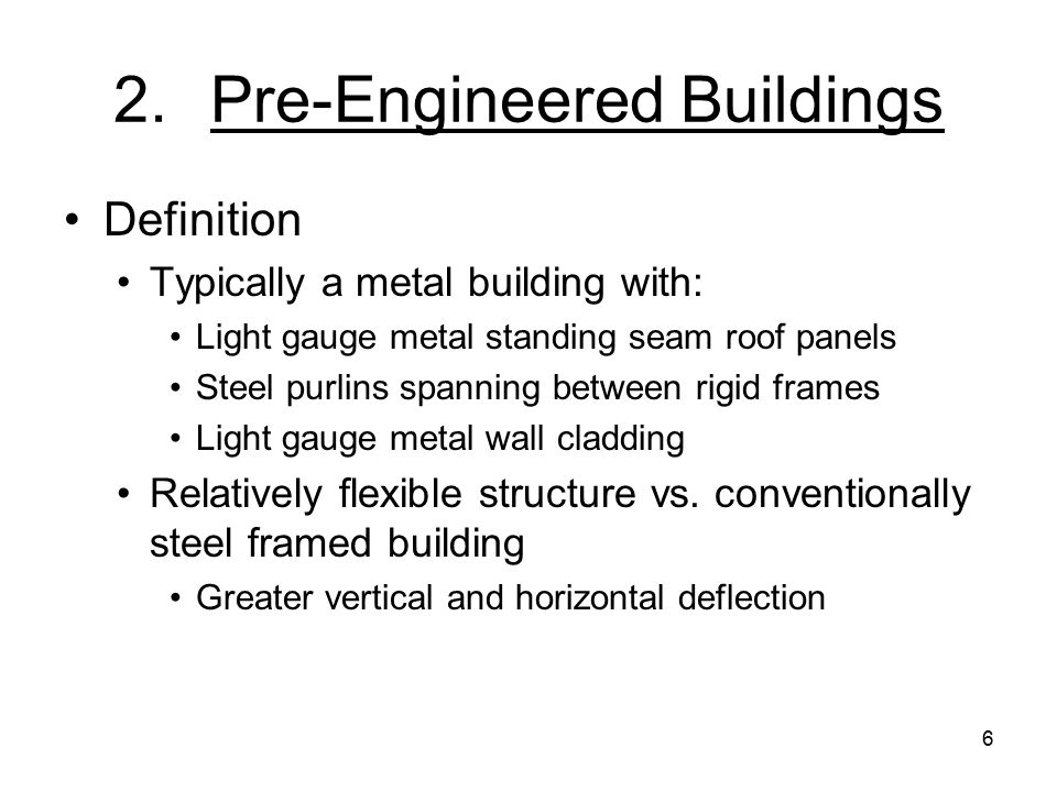 7 2.Pre-Engineered Buildings General May be purchased by local school boards as Part of a new school project, addition or renovation Stand-alone building project Must be designed by NC licensed architect and/or engineer Must be submitted to School Planning, DPI for review (G.S.