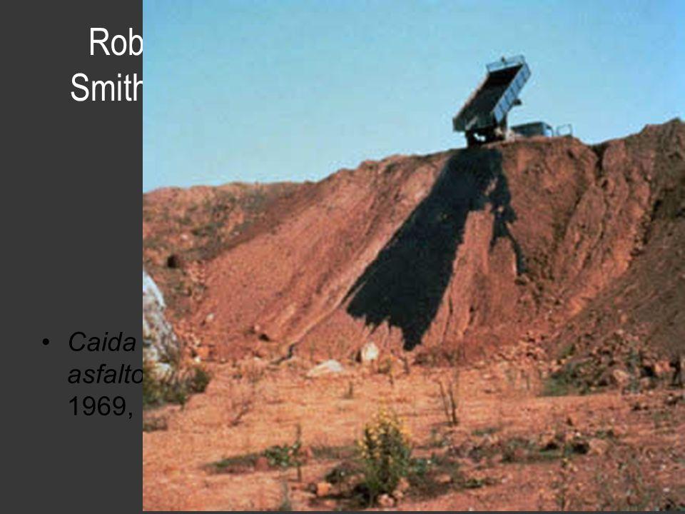 Robert Smithson Caida de asfalto, 1969,