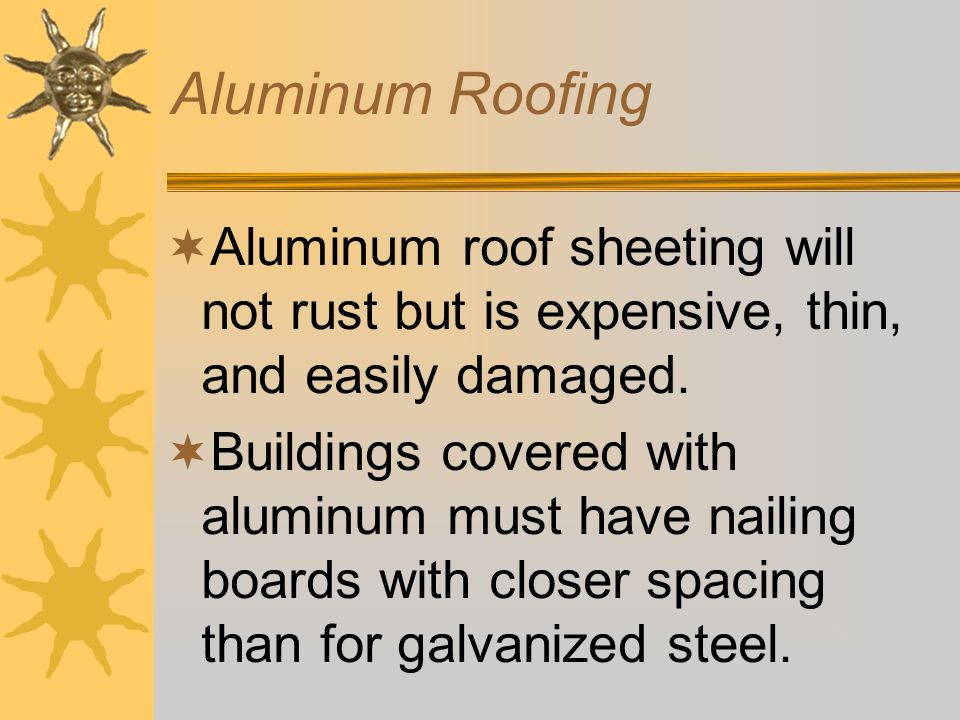 Comparison of Types of Metal Roofing  Galvanized steel roofing comes as corrugated sheets with a zinc coating.