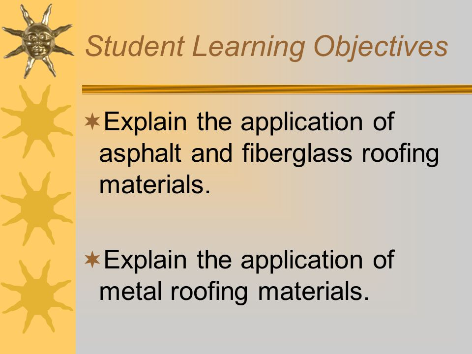 Interest Approach  What kind of roof do you have on your house.