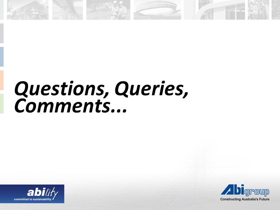 Questions, Queries, Comments...