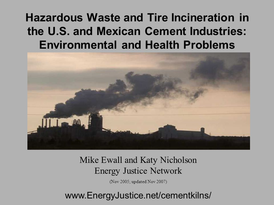Hazardous Waste and Tire Incineration in the U.S.