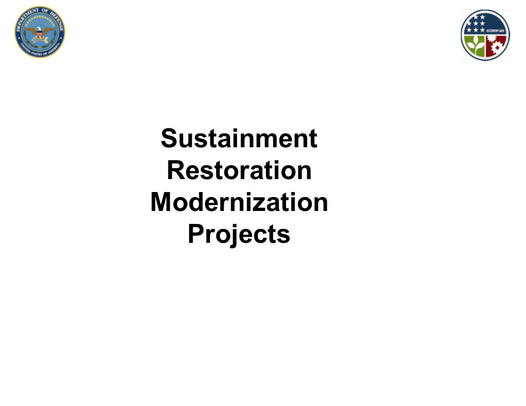 Sustainment Restoration Modernization Projects