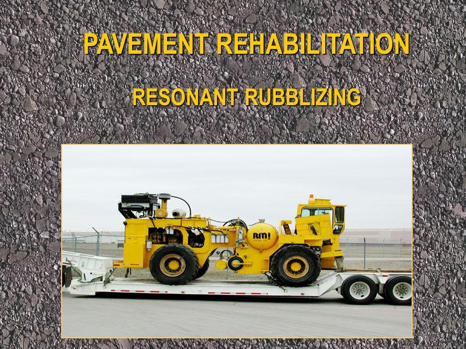 Description of Rubblizing Equipment Pedestal / Shoe Resonant Beam Weight Flotation Tires Motor Computer Controls