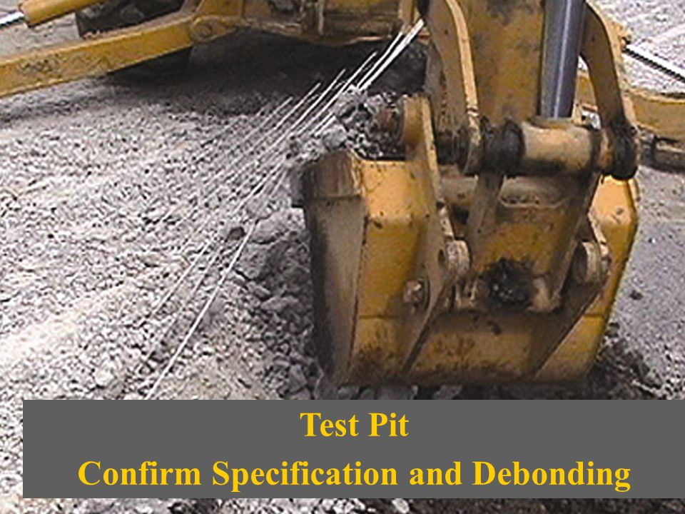 Test Pit Confirm Specification and Debonding