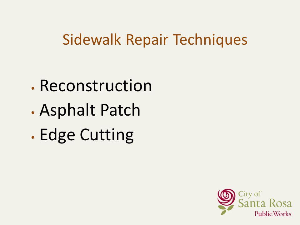 Sidewalk Repair Techniques Reconstruction Asphalt Patch Edge Cutting
