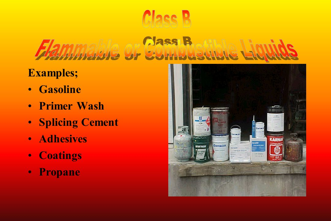 Examples; Gasoline Primer Wash Splicing Cement Adhesives Coatings Propane