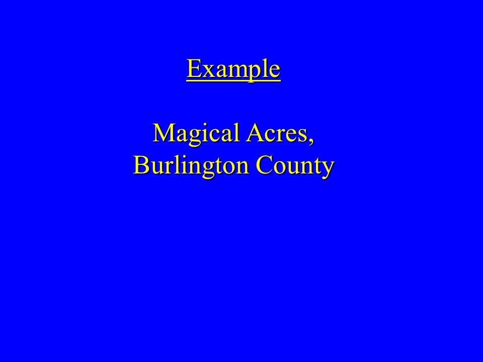 Example Magical Acres, Burlington County