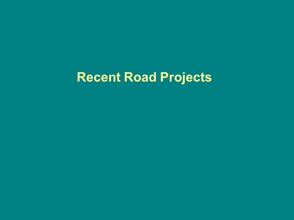 Recent Road Projects