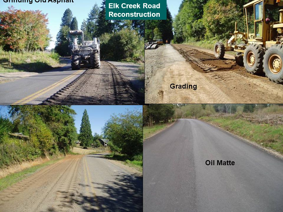 Elk Creek Road Reconstruction Grinding Old Asphalt Grading Oil Matte