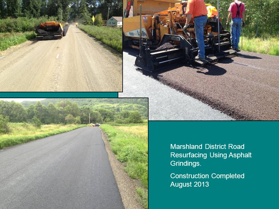 Marshland District Road Resurfacing Using Asphalt Grindings. Construction Completed August 2013